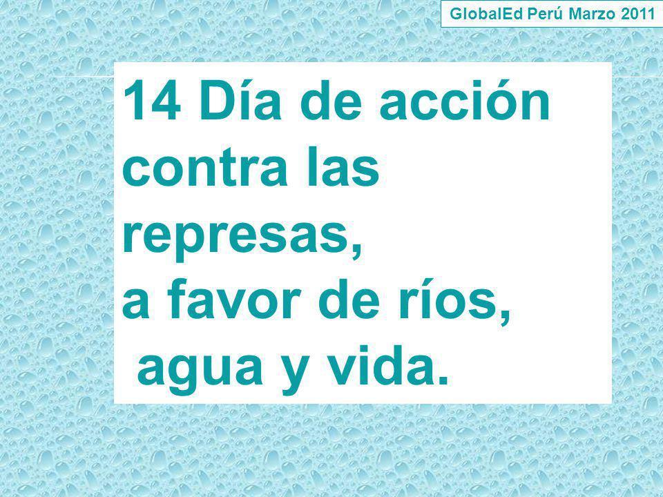 14 Día de acción contra las represas,
