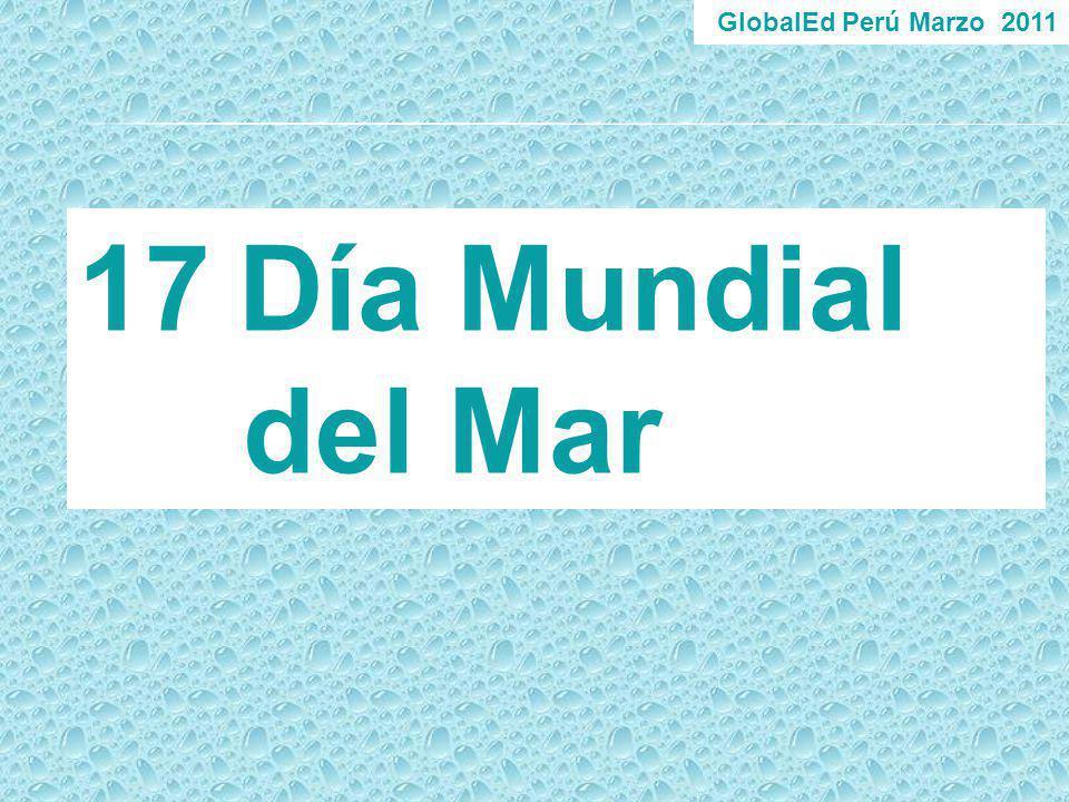 GlobalEd Perú Marzo 2011 Día Mundial del Mar