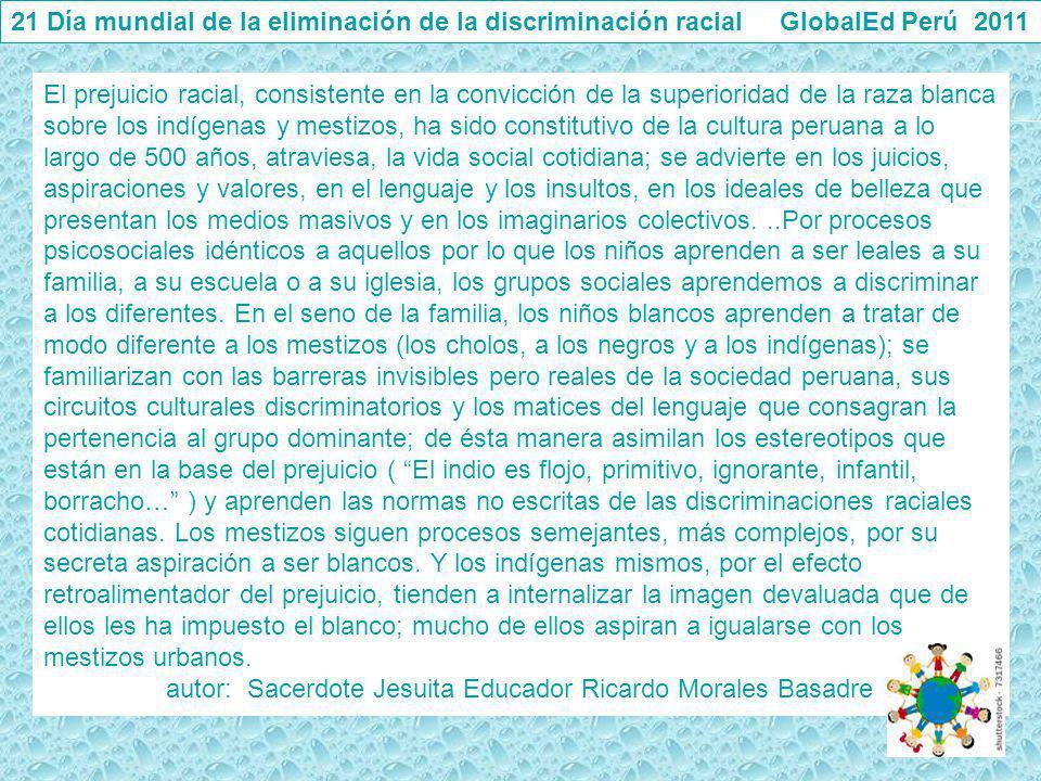 21 Día mundial de la eliminación de la discriminación racial GlobalEd Perú 2011