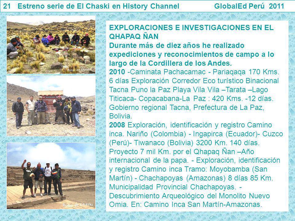 21 Estreno serie de El Chaski en History Channel GlobalEd Perú 2011