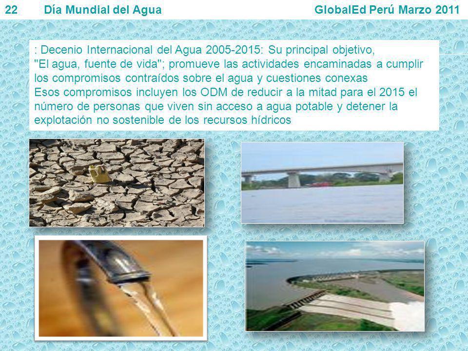 22 Día Mundial del Agua GlobalEd Perú Marzo 2011