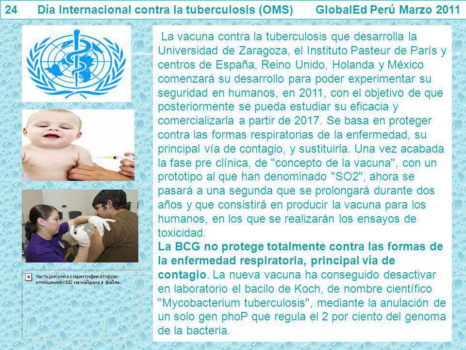 24 Día Internacional contra la tuberculosis (OMS) GlobalEd Perú Marzo 2011