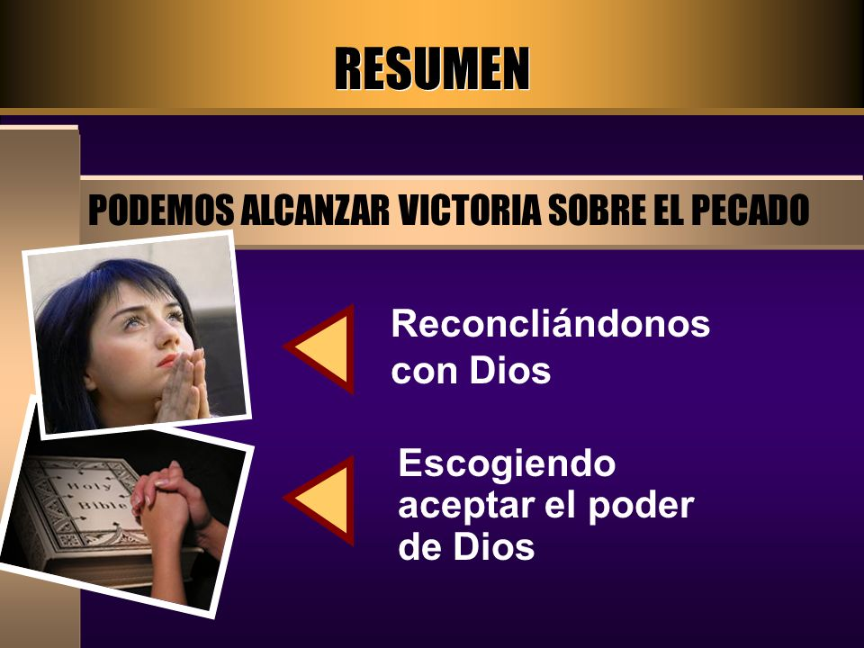 RESUMEN PODEMOS ALCANZAR VICTORIA SOBRE EL PECADO