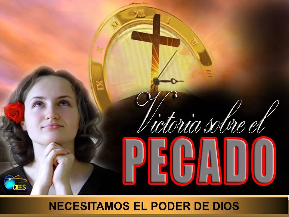 NECESITAMOS EL PODER DE DIOS