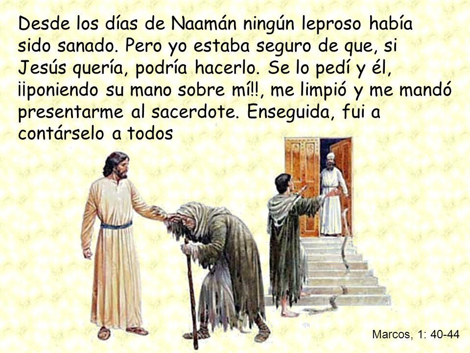 Desde los días de Naamán ningún leproso había sido sanado