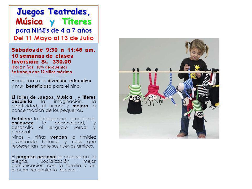 Juegos Teatrales, Música y Títeres para Niñ@s de 4 a 7 años Del 11 Mayo al 13 de Julio