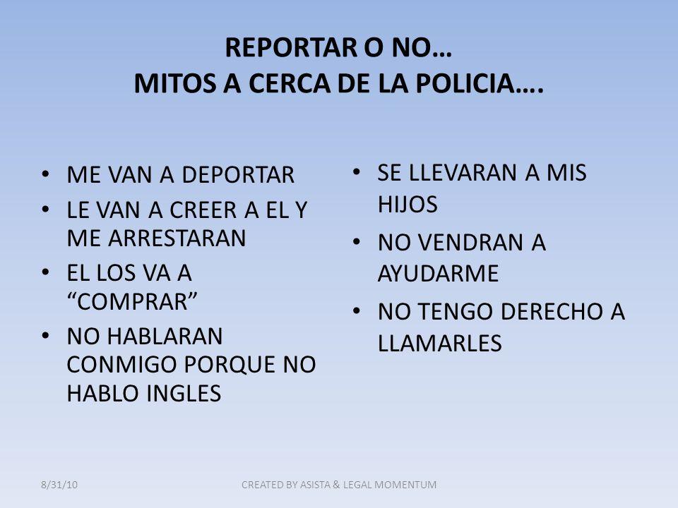 REPORTAR O NO… MITOS A CERCA DE LA POLICIA….