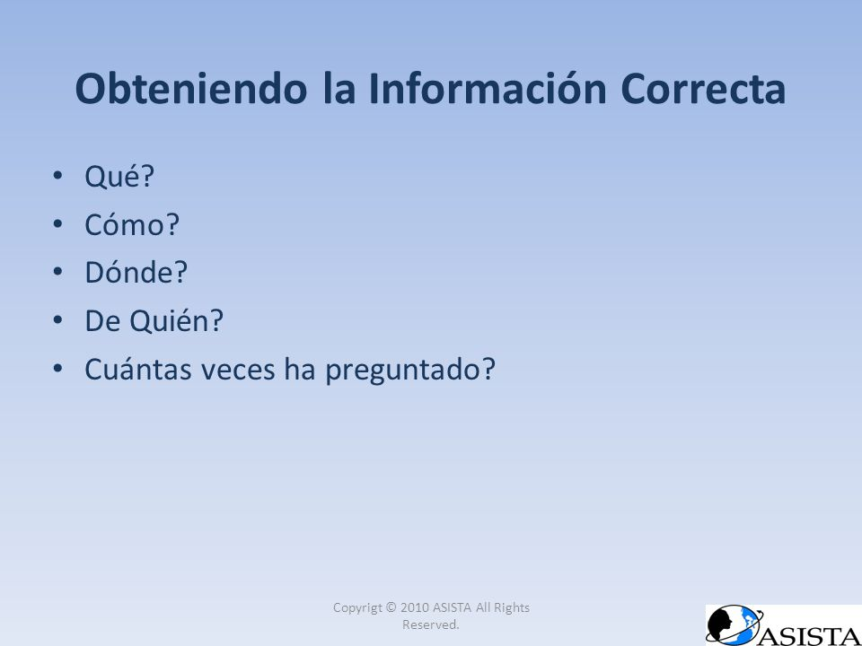 Obteniendo la Información Correcta