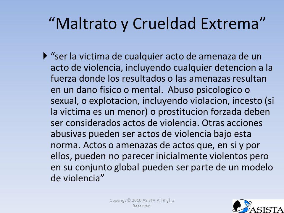 Maltrato y Crueldad Extrema
