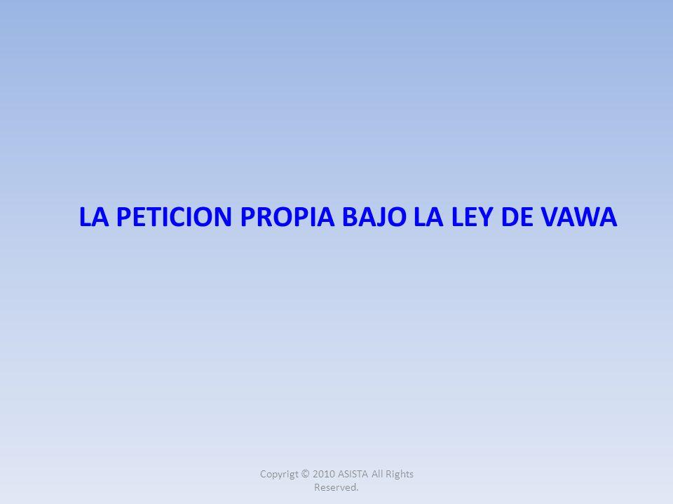 LA PETICION PROPIA BAJO LA LEY DE VAWA
