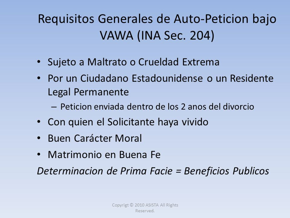 Requisitos Generales de Auto-Peticion bajo VAWA (INA Sec. 204)