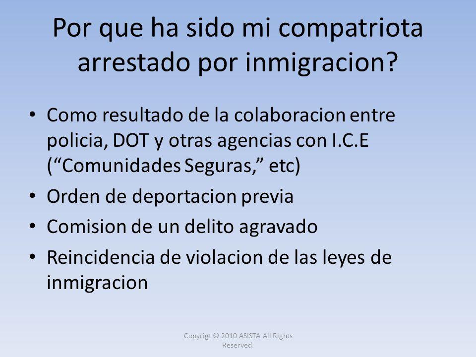 Por que ha sido mi compatriota arrestado por inmigracion