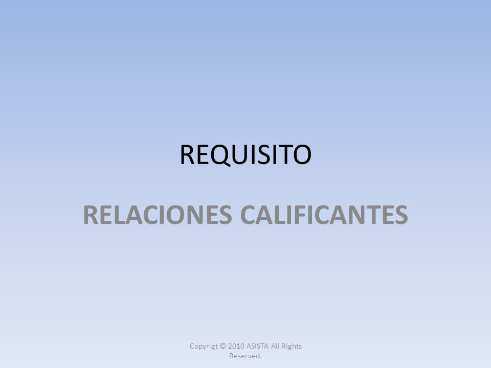 RELACIONES CALIFICANTES