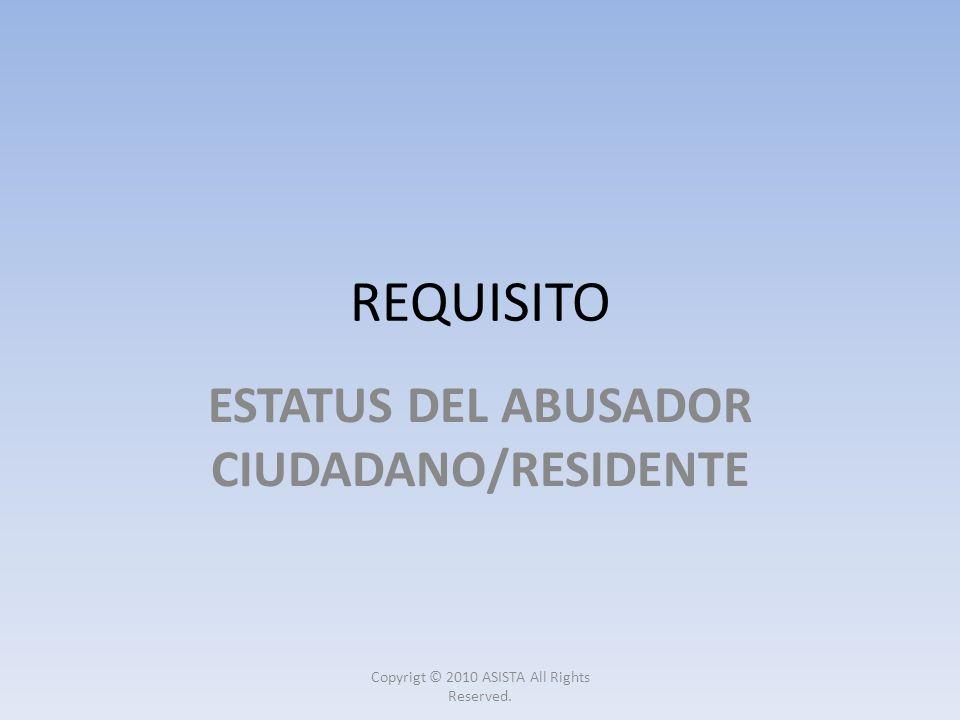 ESTATUS DEL ABUSADOR CIUDADANO/RESIDENTE