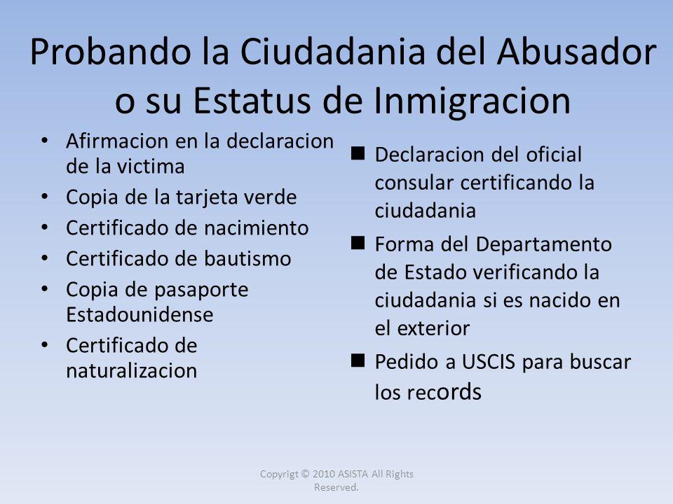 Probando la Ciudadania del Abusador o su Estatus de Inmigracion
