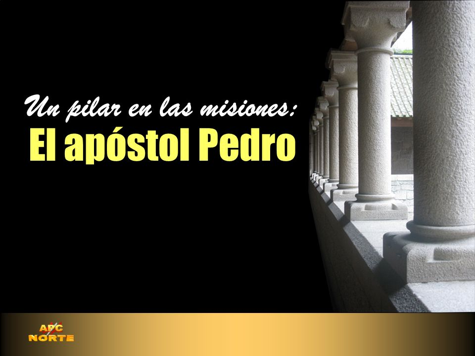 Un pilar en las misiones: El apóstol Pedro