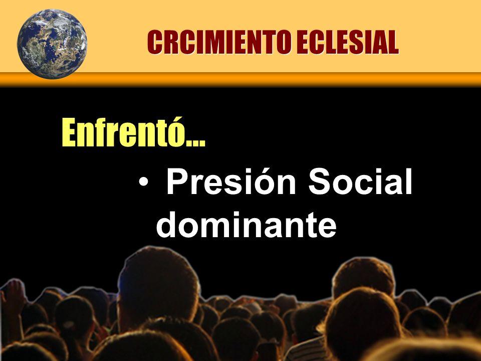 Presión Social dominante