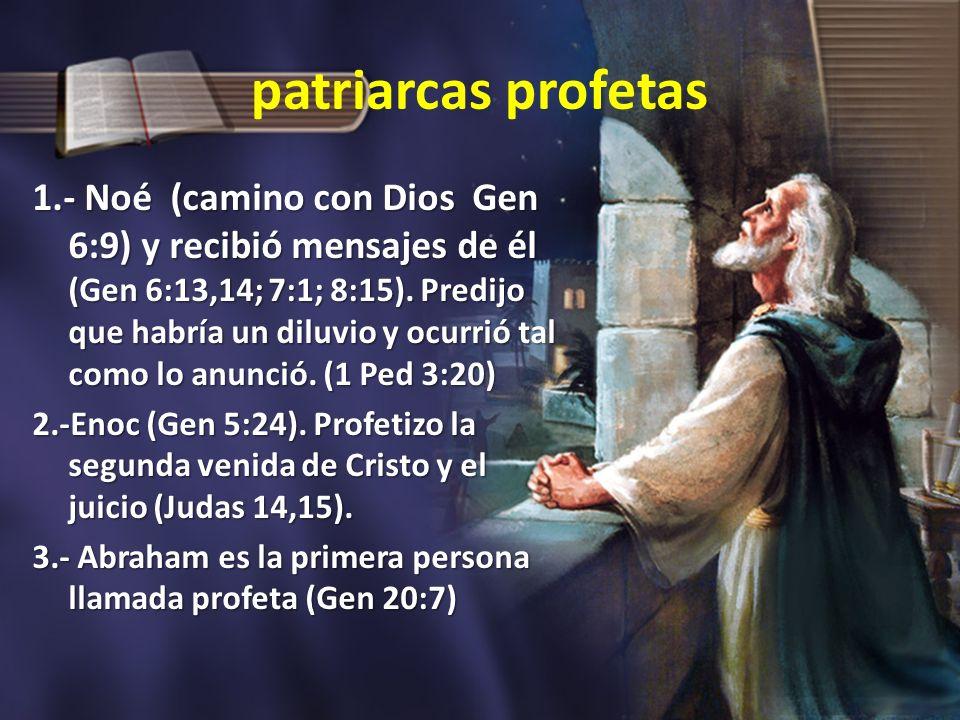 patriarcas profetas