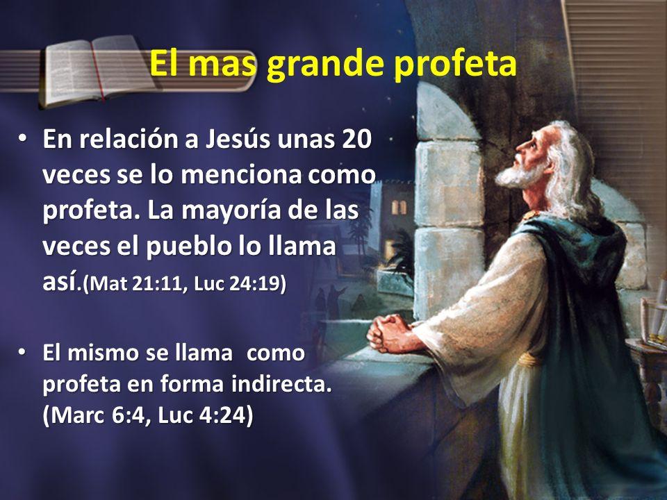 El mas grande profeta