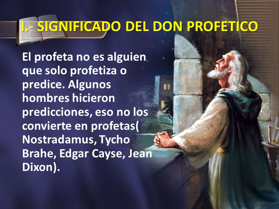 I.- SIGNIFICADO DEL DON PROFETICO