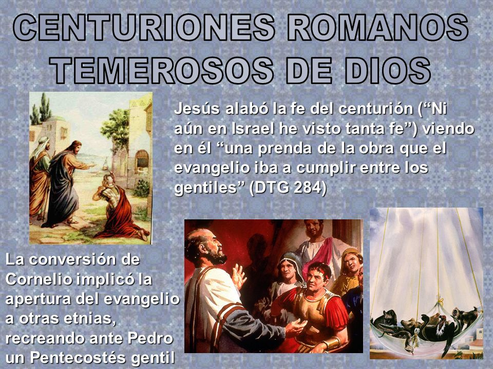 CENTURIONES ROMANOS TEMEROSOS DE DIOS