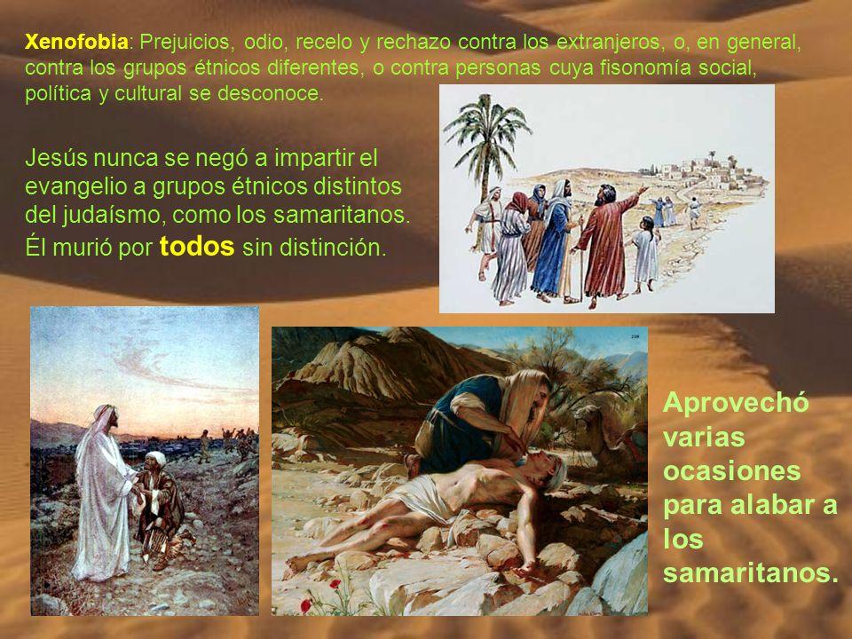 Aprovechó varias ocasiones para alabar a los samaritanos.