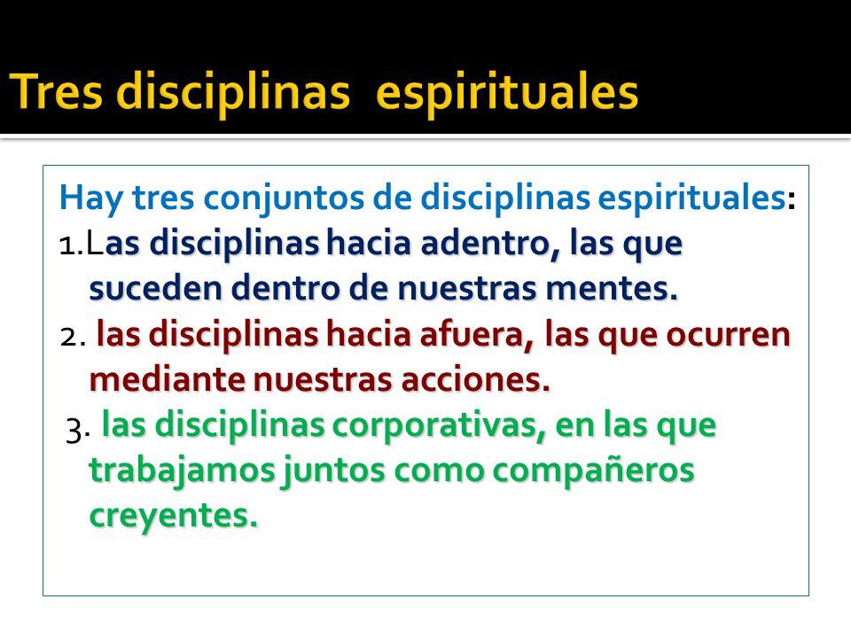 Tres disciplinas espirituales