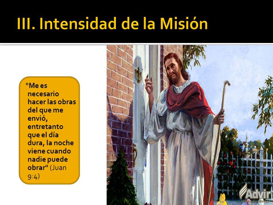 III. Intensidad de la Misión