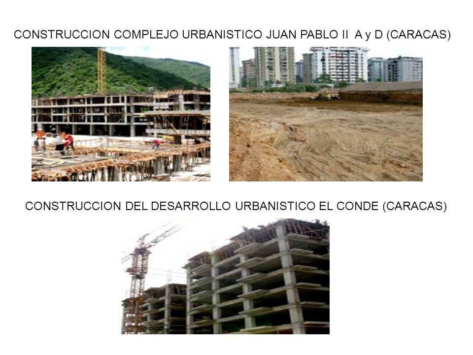 CONSTRUCCION COMPLEJO URBANISTICO JUAN PABLO II A y D (CARACAS)