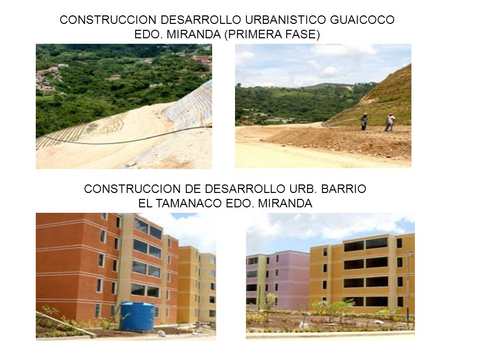 CONSTRUCCION DE DESARROLLO URB. BARRIO EL TAMANACO EDO. MIRANDA