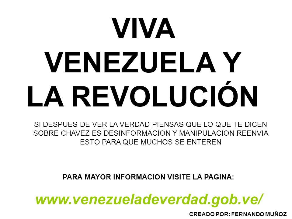 VIVA VENEZUELA Y LA REVOLUCIÓN