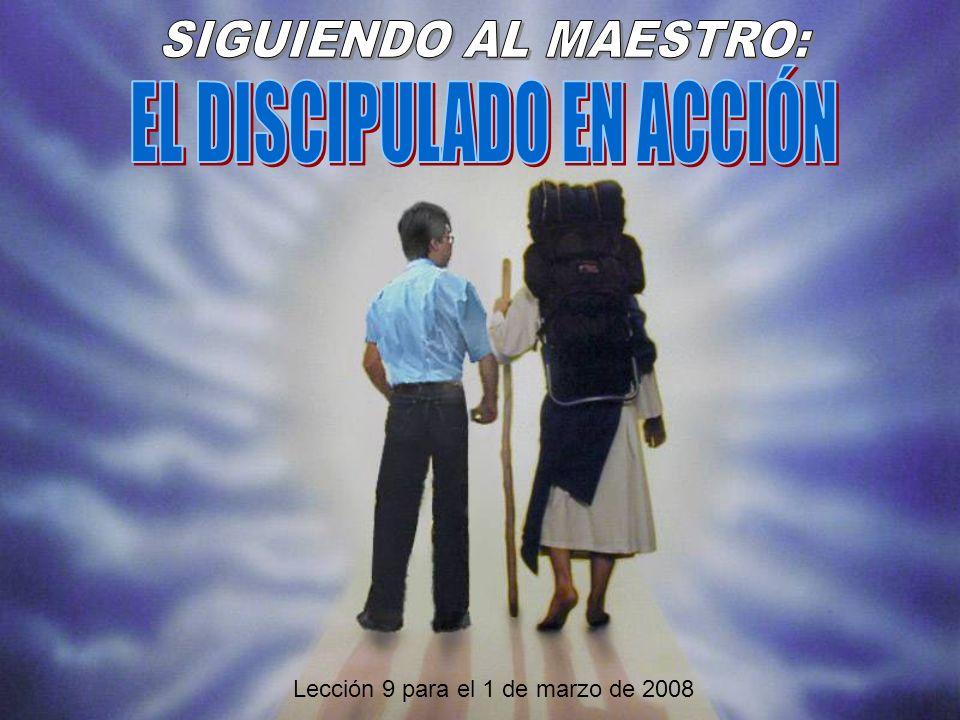 EL DISCIPULADO EN ACCIÓN