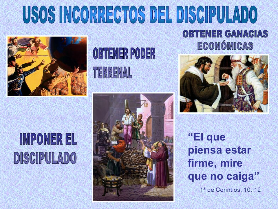 USOS INCORRECTOS DEL DISCIPULADO