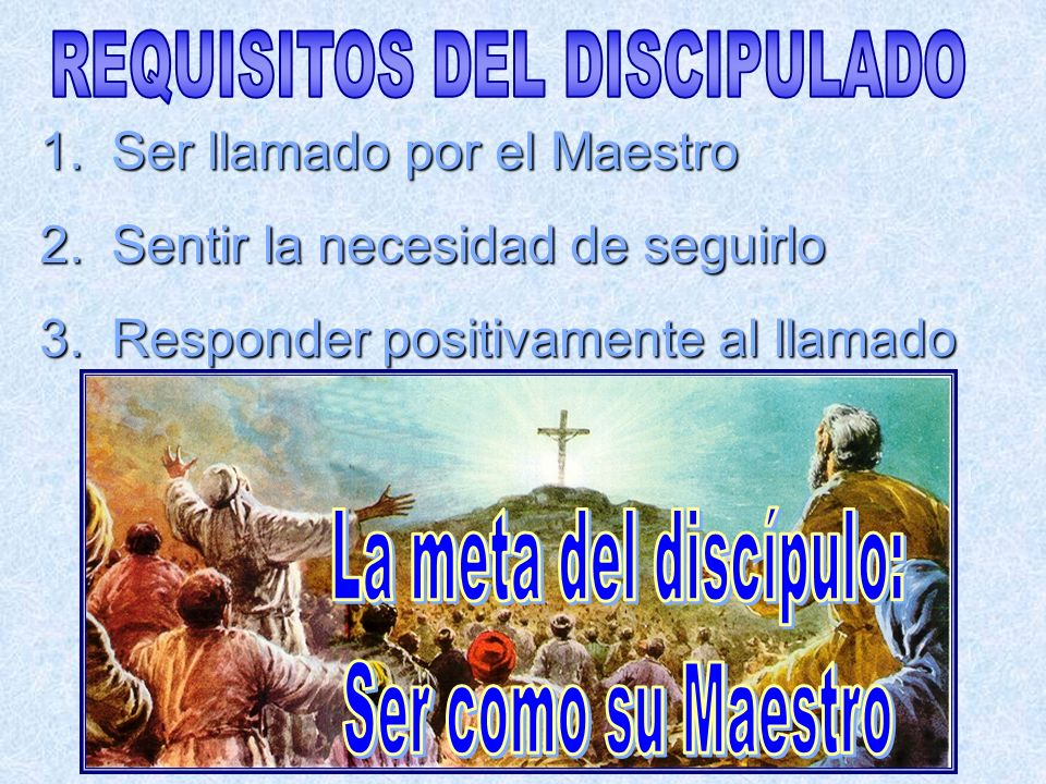 REQUISITOS DEL DISCIPULADO