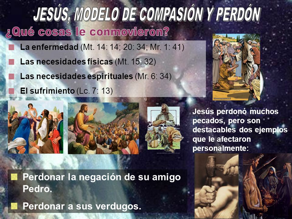 JESÚS, MODELO DE COMPASIÓN Y PERDÓN
