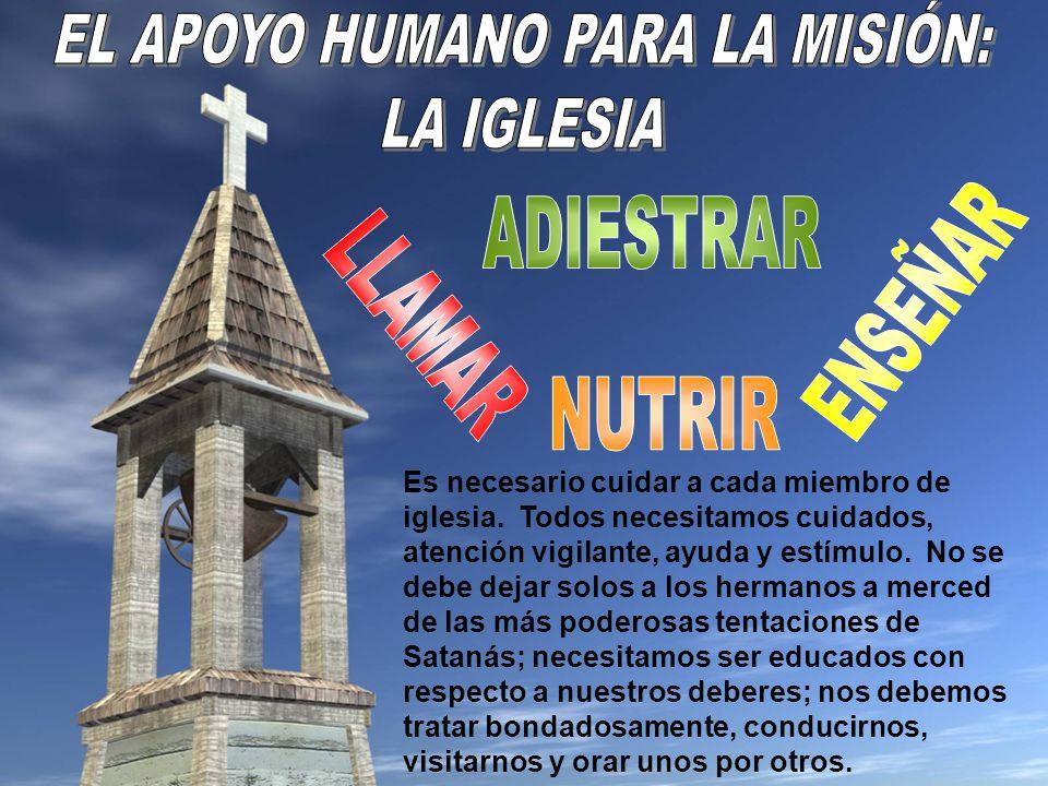 EL APOYO HUMANO PARA LA MISIÓN: