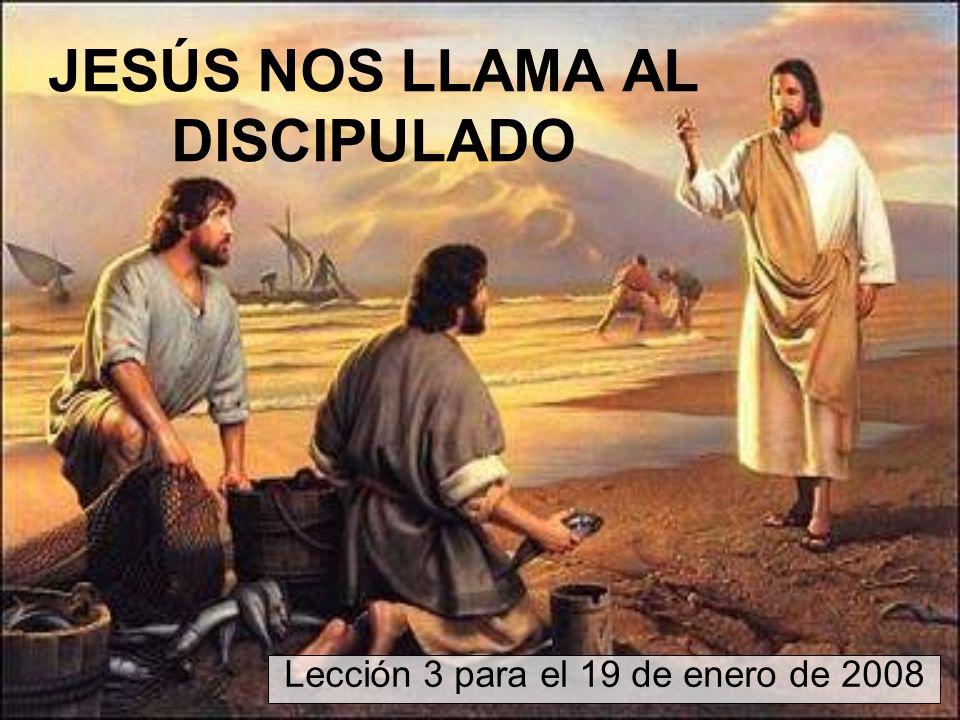 JESÚS NOS LLAMA AL DISCIPULADO