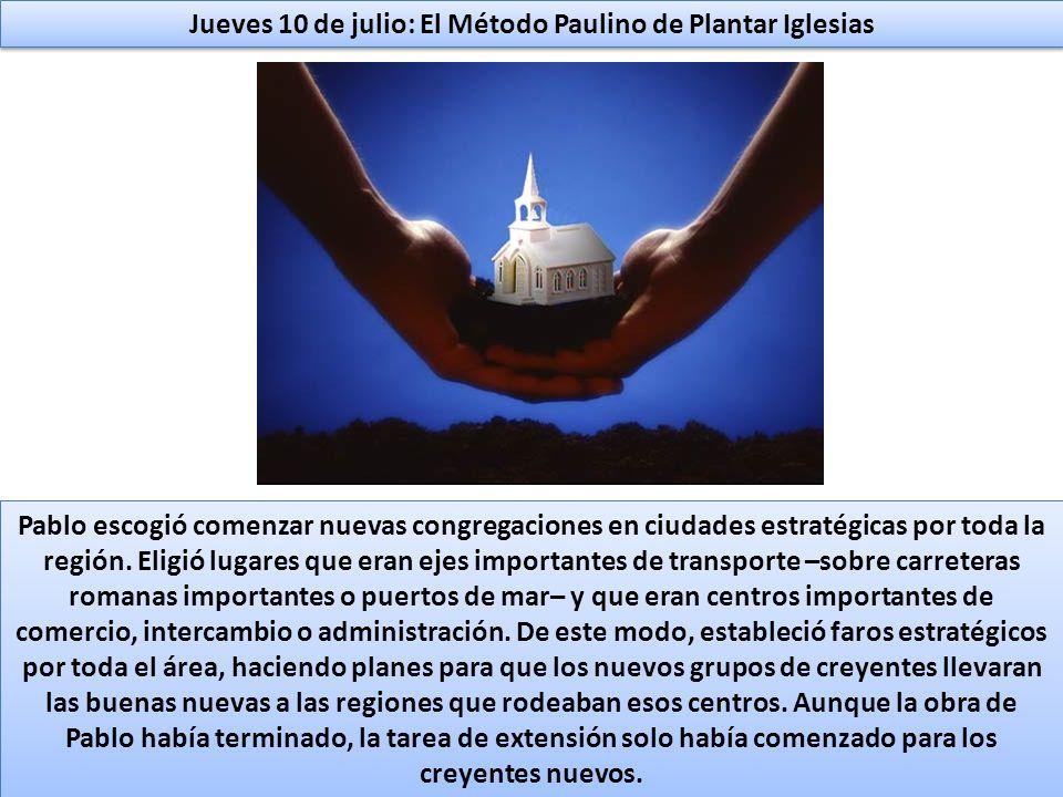 Jueves 10 de julio: El Método Paulino de Plantar Iglesias