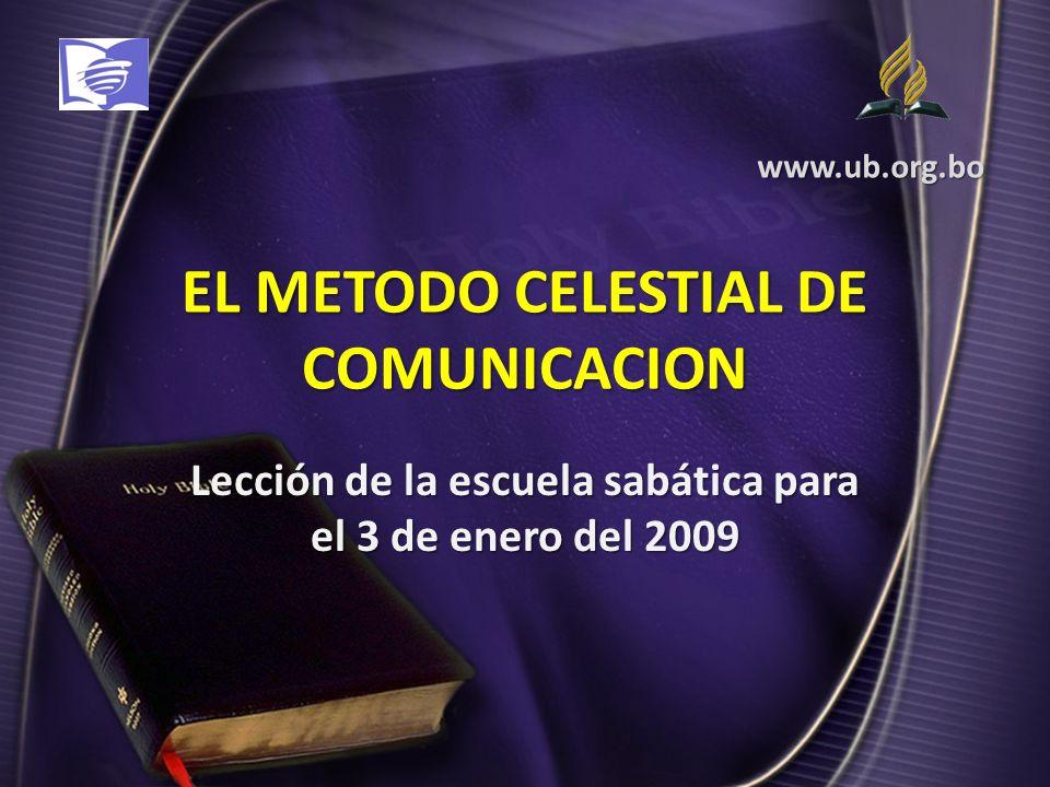 EL METODO CELESTIAL DE COMUNICACION