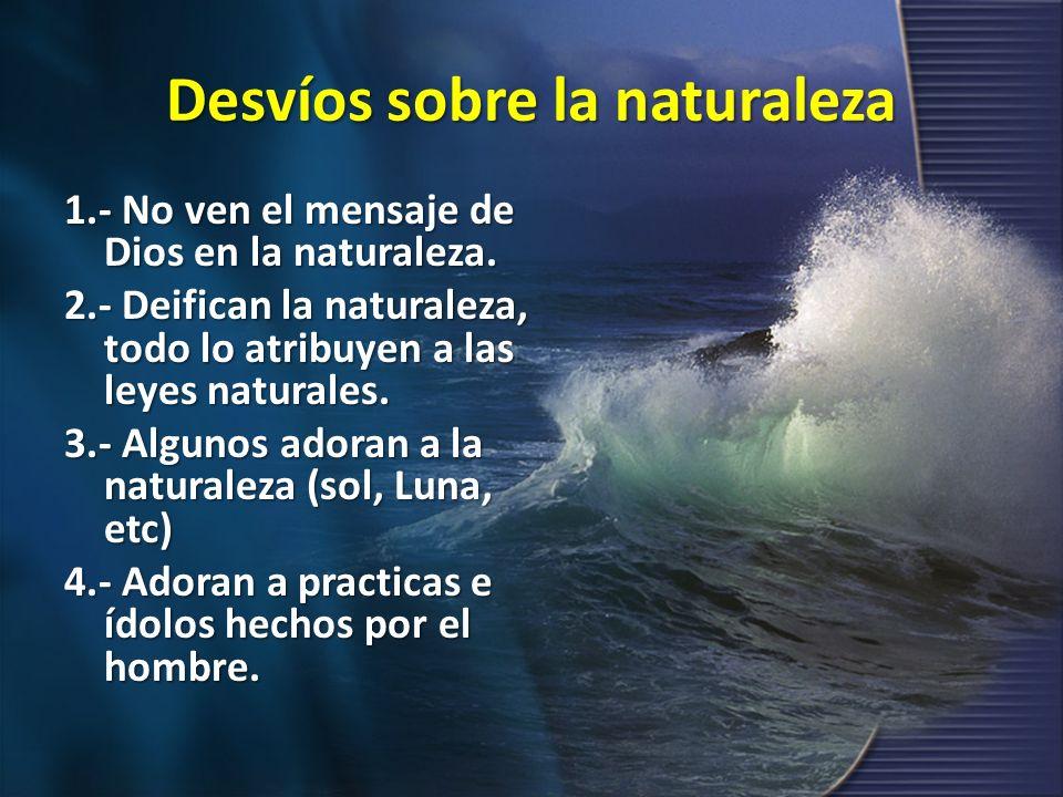 Desvíos sobre la naturaleza