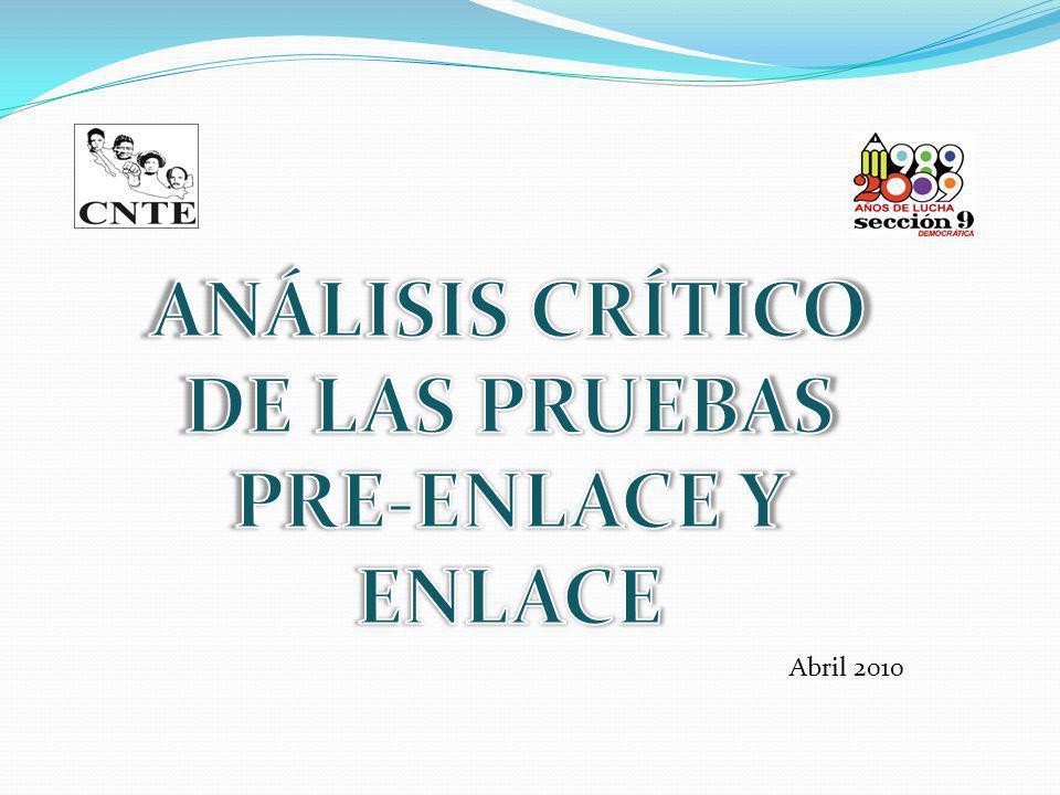 ANÁLISIS CRÍTICO DE LAS PRUEBAS PRE-ENLACE Y ENLACE