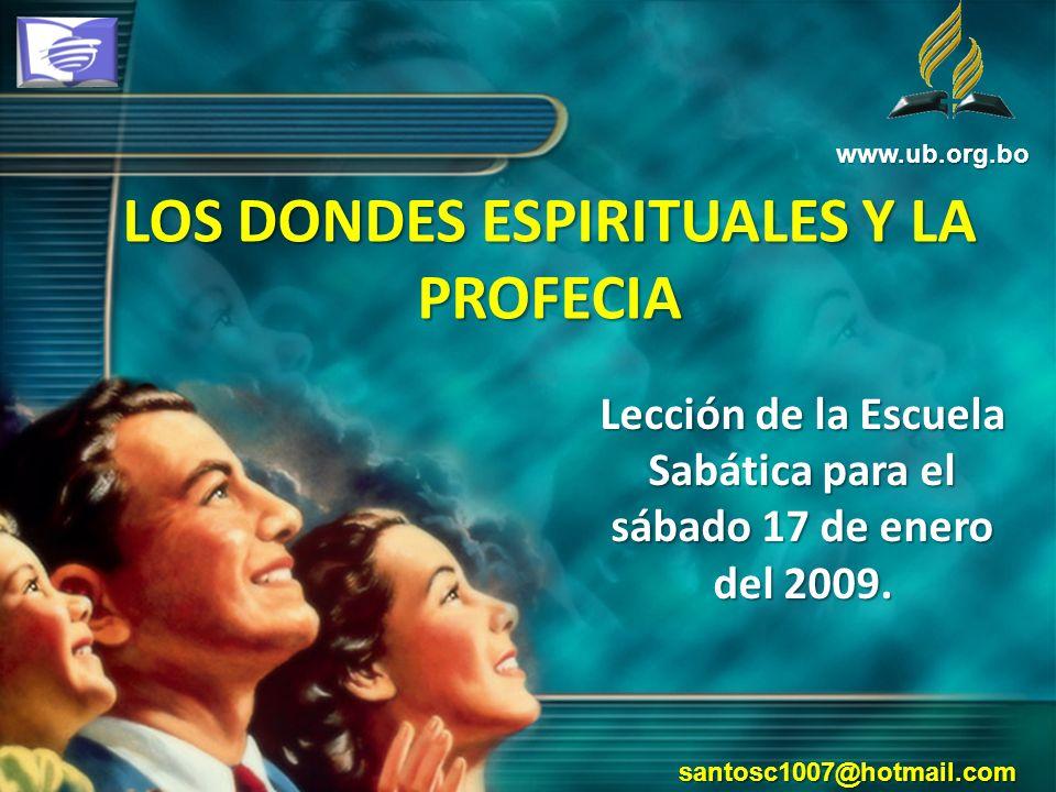 LOS DONDES ESPIRITUALES Y LA PROFECIA