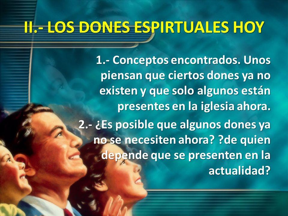 II.- LOS DONES ESPIRTUALES HOY