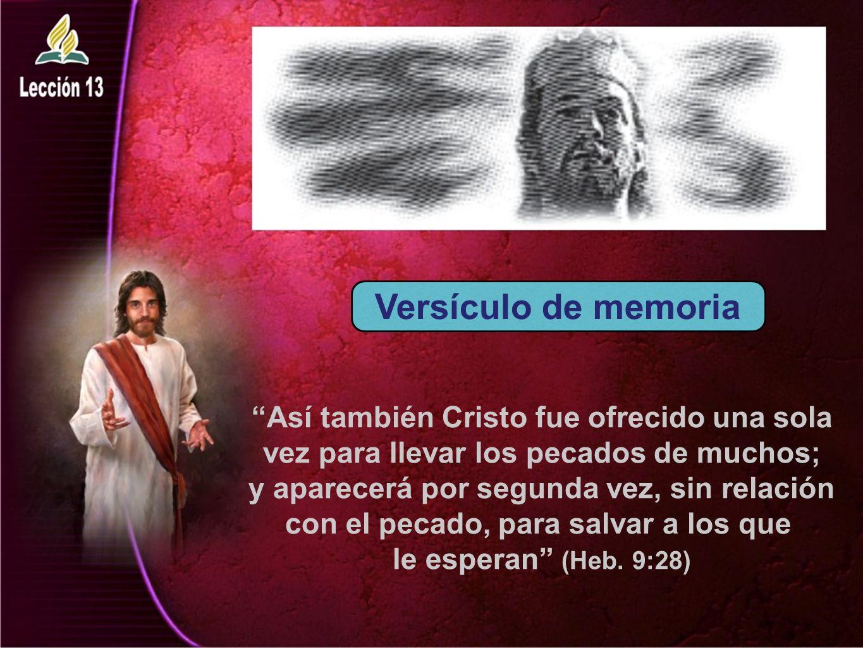 Versículo de memoria Así también Cristo fue ofrecido una sola
