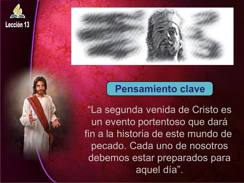 La segunda venida de Cristo es un evento portentoso que dará