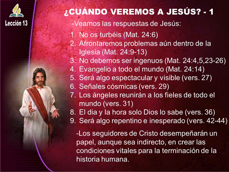 ¿CUÁNDO VEREMOS A JESÚS - 1