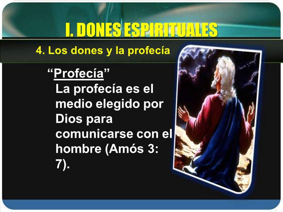 I. DONES ESPIRITUALES Profecía
