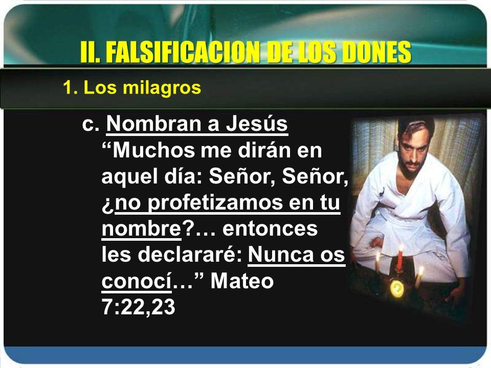 II. FALSIFICACION DE LOS DONES