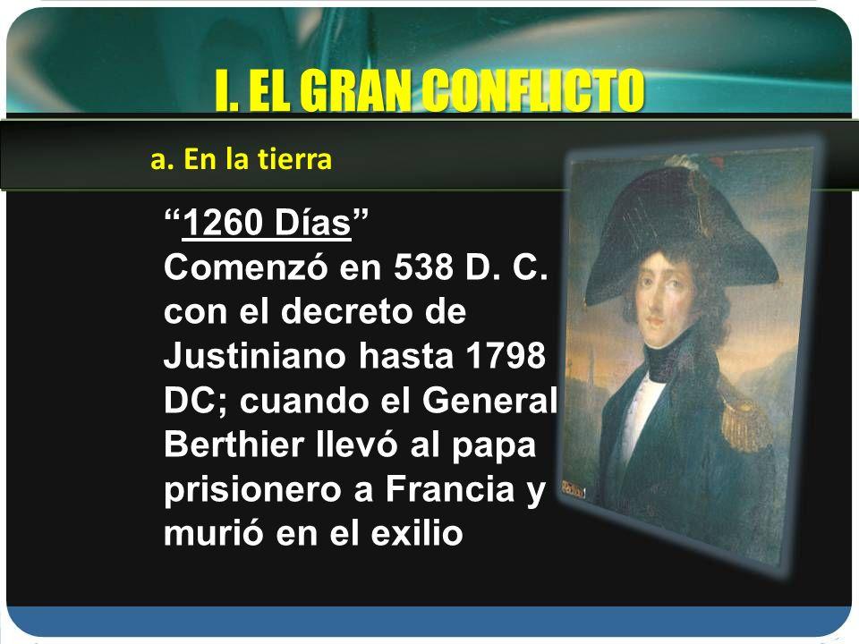 I. EL GRAN CONFLICTO 1260 Días