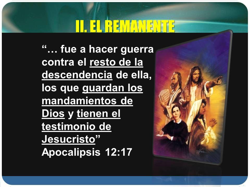 II. EL REMANENTE